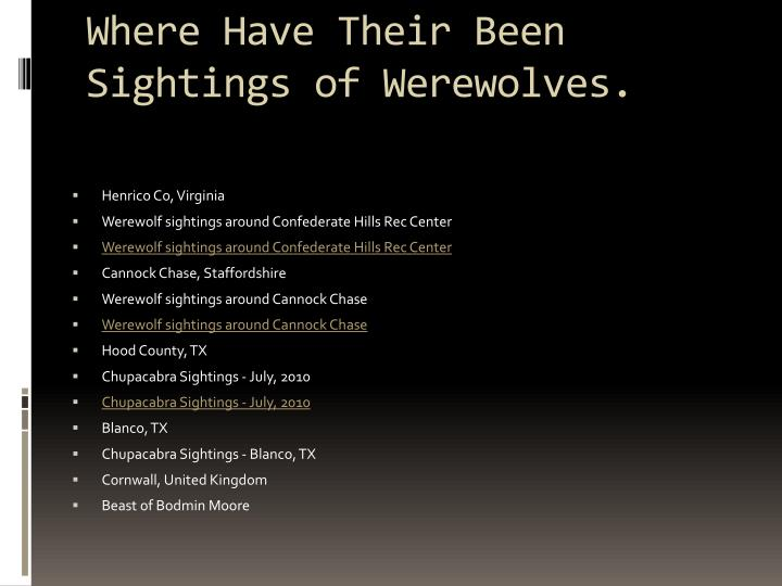 Where Have Their Been Sightings of Werewolves.