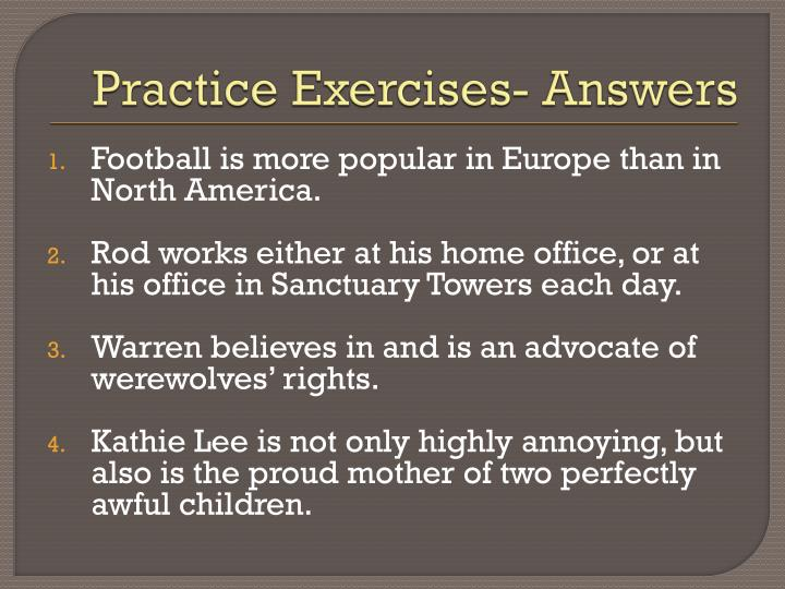 Practice Exercises- Answers