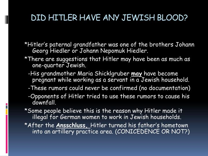 DID HITLER HAVE ANY JEWISH BLOOD?