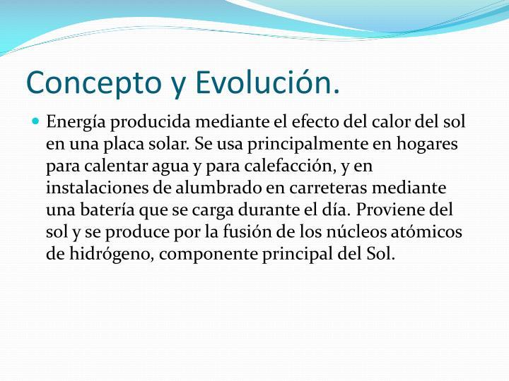 Concepto y Evolución.