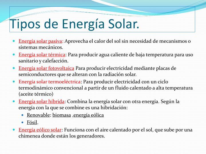 Tipos de Energía Solar.