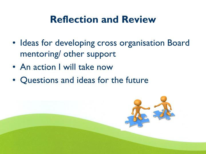 Reflection and Review