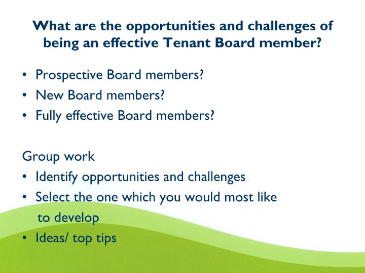 What are the opportunities and challenges of being an effective Tenant Board member?