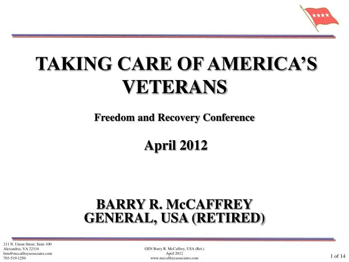 TAKING CARE OF AMERICA'S VETERANS