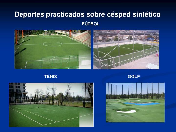 Deportes practicados sobre césped sintético