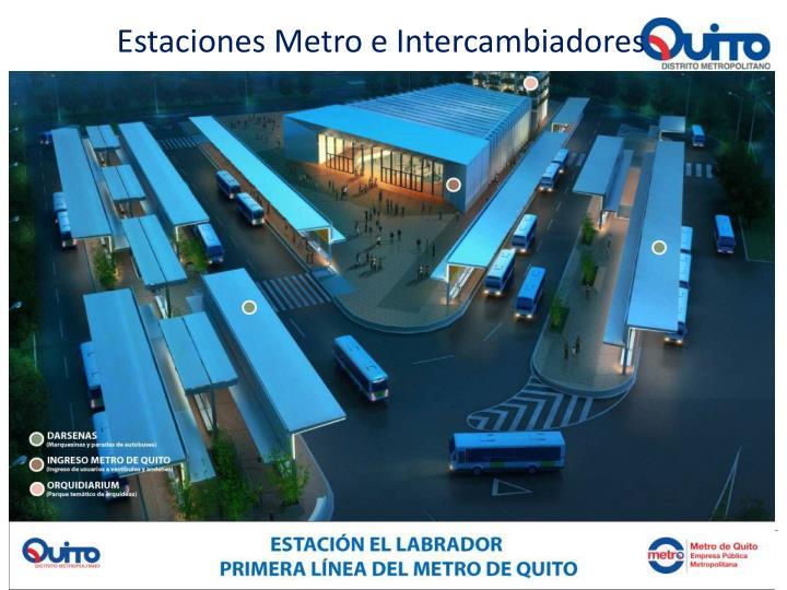 Estaciones Metro e Intercambiadores