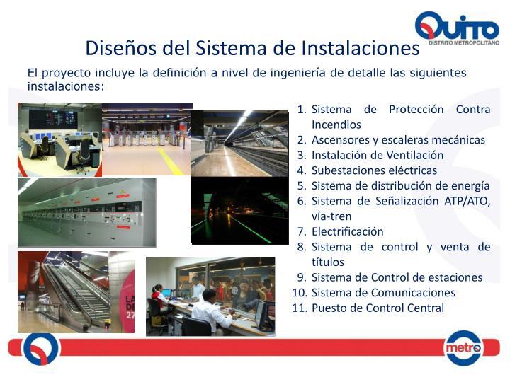 Diseños del Sistema de Instalaciones