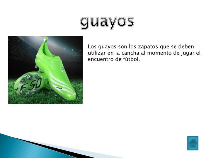 guayos