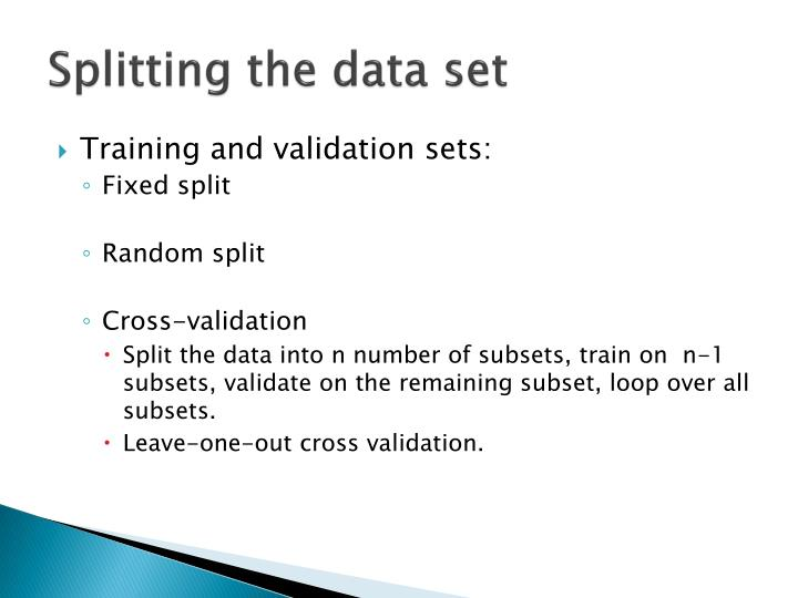 Splitting the data set