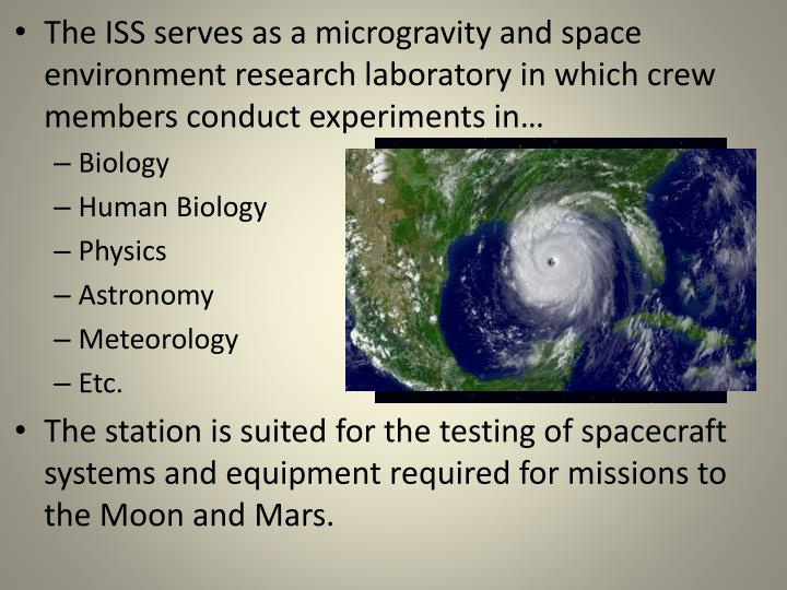 The ISS serves as a microgravity and space environment research laboratory in which crew members con...