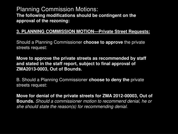 Planning Commission Motions: