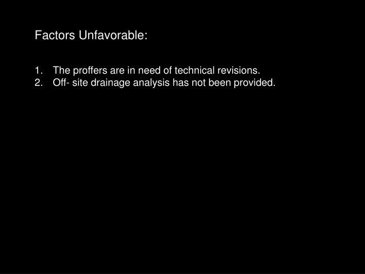 Factors Unfavorable: