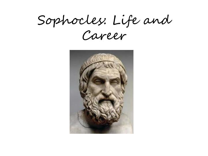 Sophocles life and career