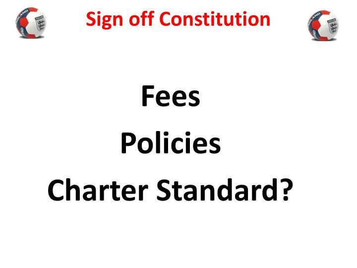 Sign off Constitution