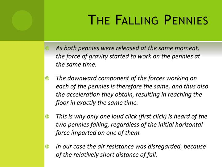 The Falling Pennies