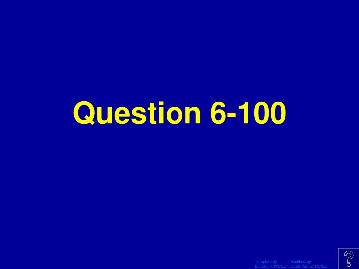Question 6-100