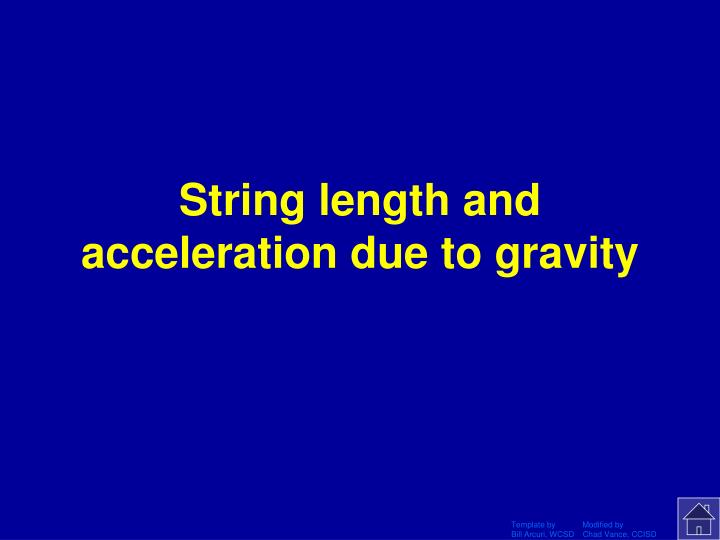 String length and acceleration due to gravity