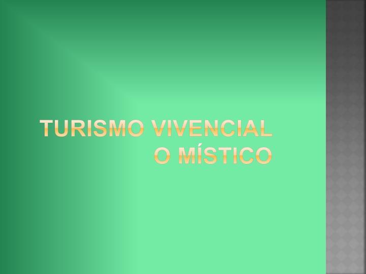 Turismo vivencial o místico