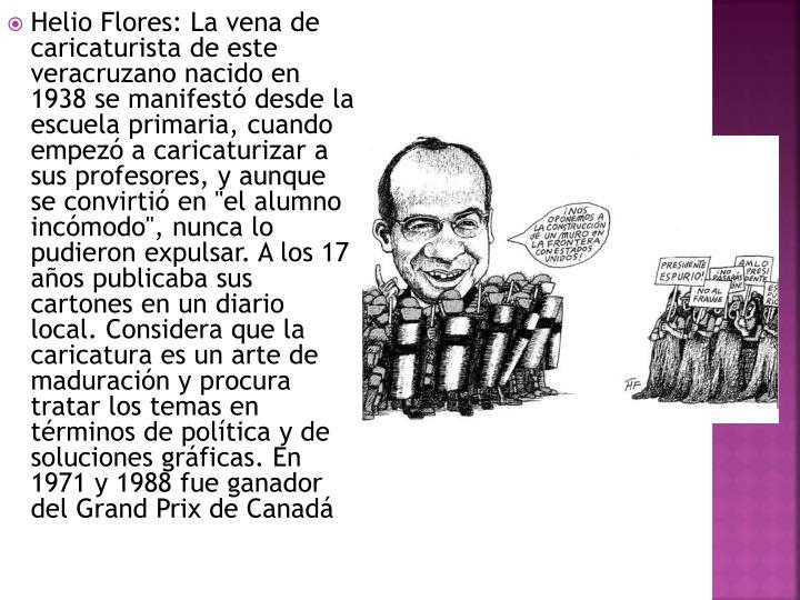 Helio Flores: La vena de