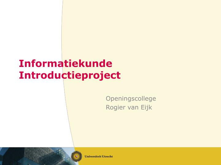 Informatiekunde introductie p roject