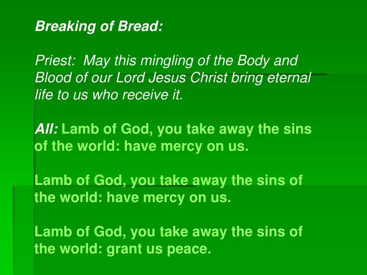 Breaking of Bread: