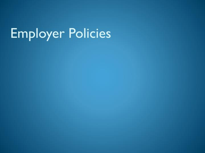 Employer Policies