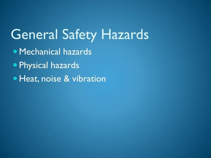 General Safety Hazards