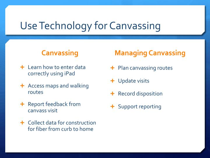 Use Technology for Canvassing