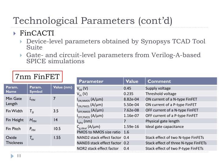 Technological Parameters (cont'd)