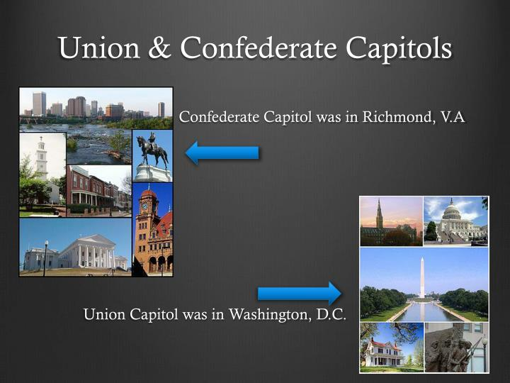 Union & Confederate Capitols