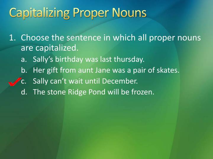 Capitalizing Proper Nouns