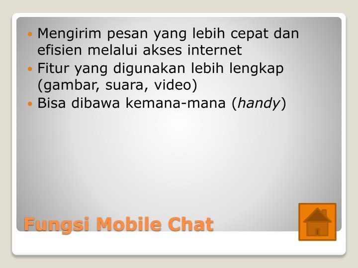 Mengirim pesan yang lebih cepat dan efisien melalui akses internet