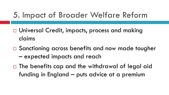 5. Impact of Broader Welfare Reform