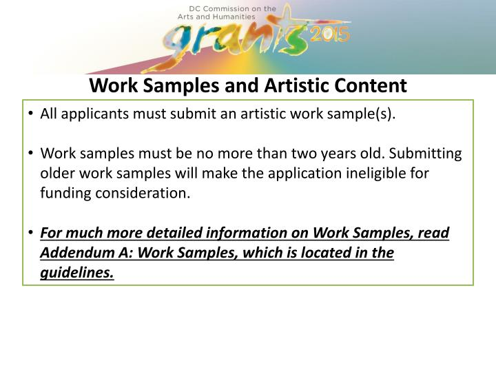 All applicants must submit an artistic work sample(s).