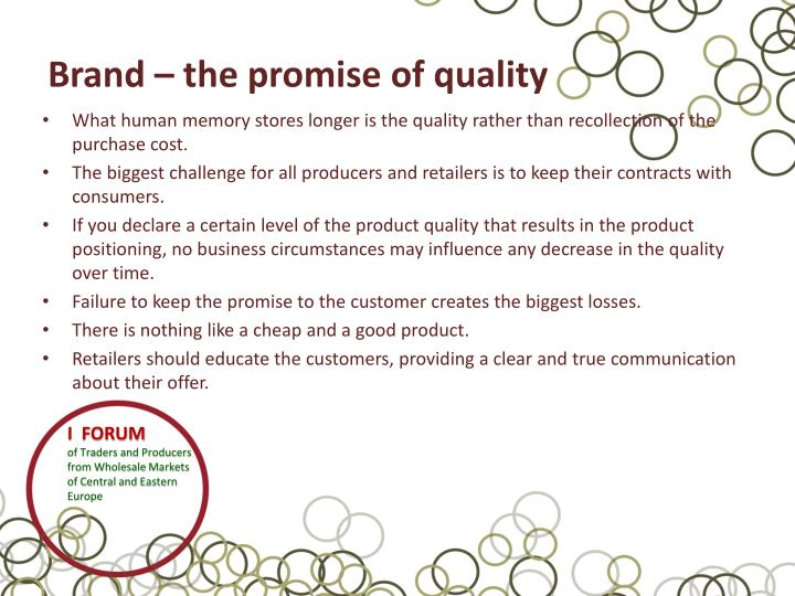 Brand – the promise of quality