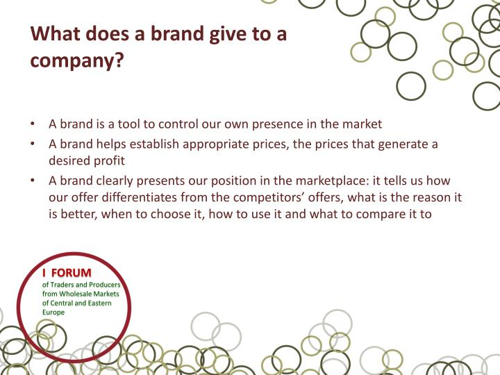 What does a brand give to a company?