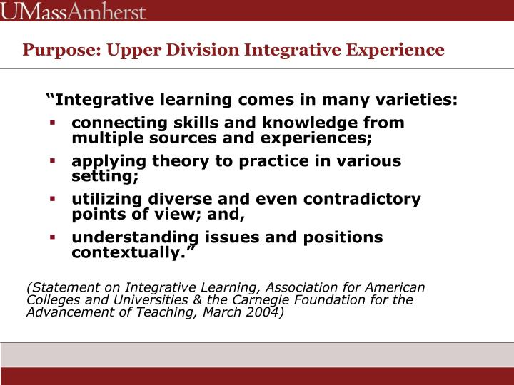 Purpose: Upper Division Integrative Experience