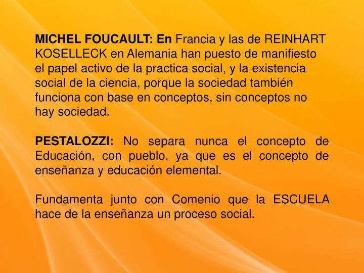 MICHEL FOUCAULT: En