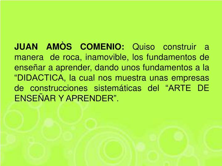 JUAN AMÒS COMENIO: