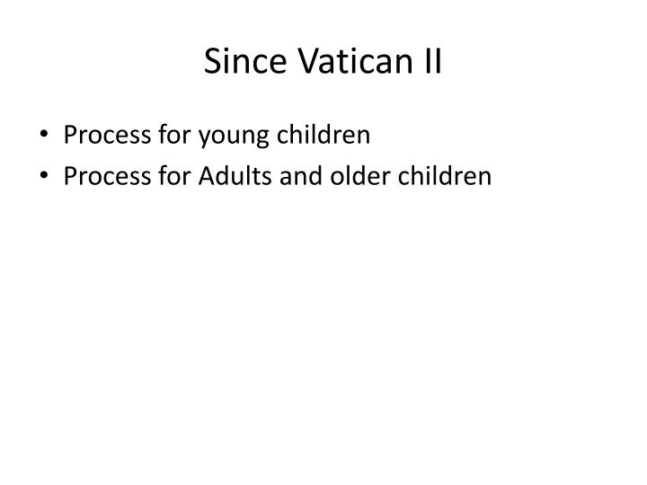 Since Vatican II