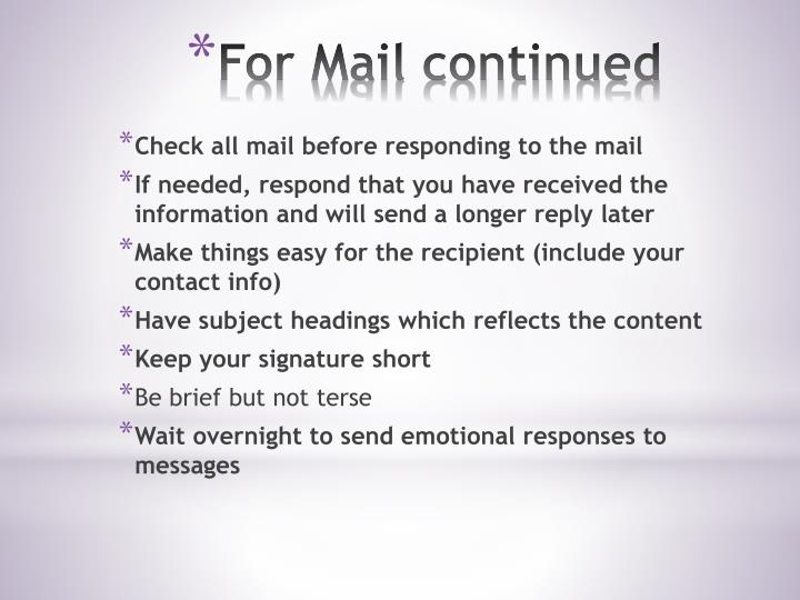 Check all mail before responding to the mail