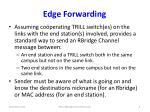 edge forwarding