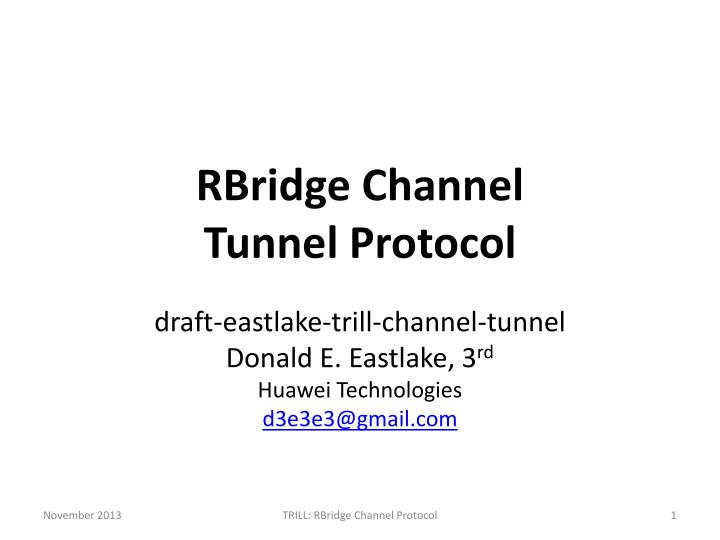 Rbridge channel tunnel protocol