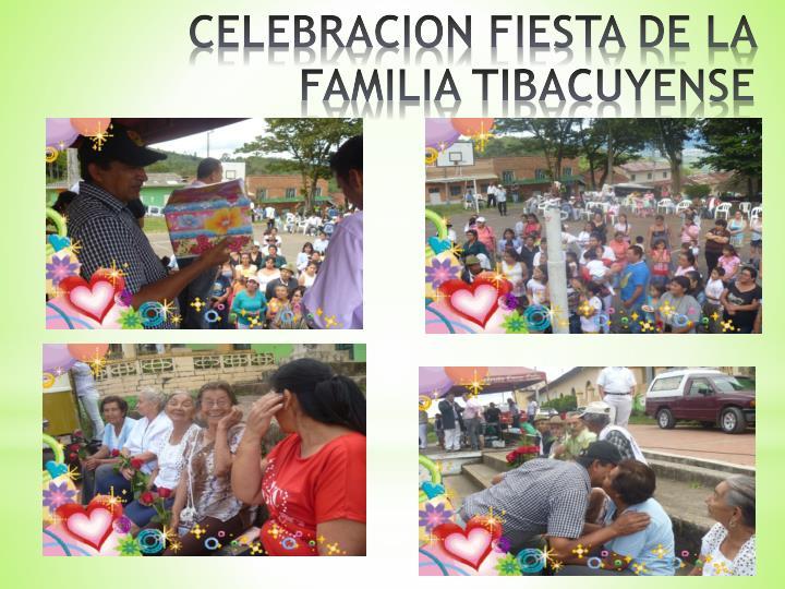 CELEBRACION FIESTA DE LA FAMILIA TIBACUYENSE