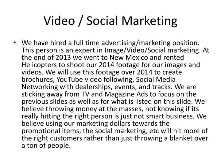 Video / Social Marketing