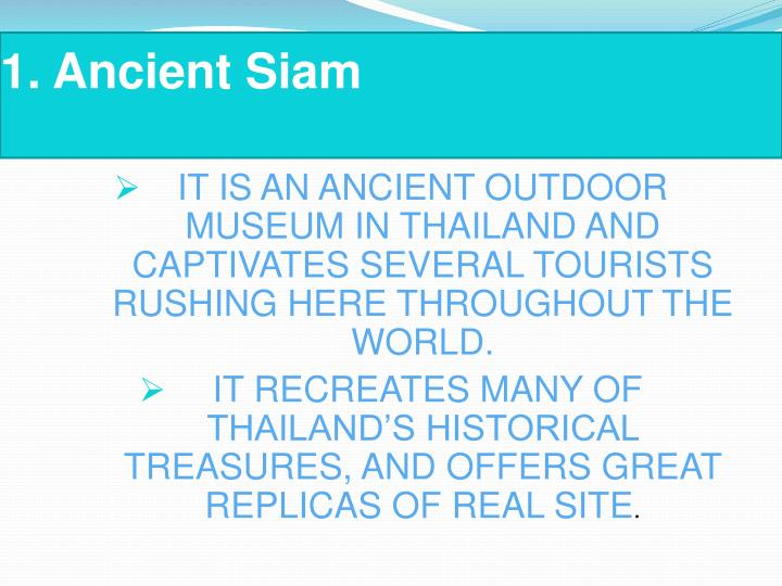 1.Ancient Siam