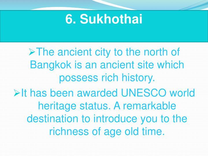 6.Sukhothai