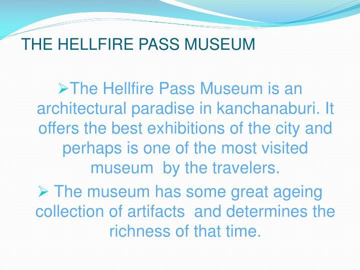 THE HELLFIRE PASS MUSEUM