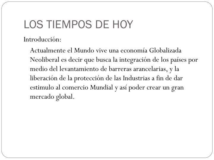 LOS TIEMPOS DE HOY
