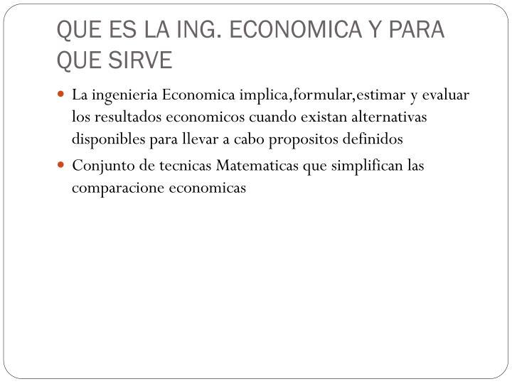 QUE ES LA ING. ECONOMICA Y PARA QUE SIRVE